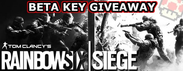 Rainbow Six Siege Beta Key Giveaway